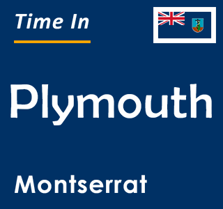 Current time in Plymouth, Montserrat
