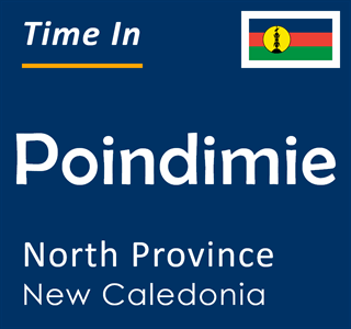 Current time in Poindimie, North Province, New Caledonia