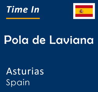 Current time in Pola de Laviana, Asturias, Spain