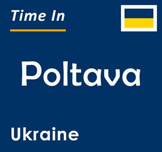 Current time in Poltava, Ukraine