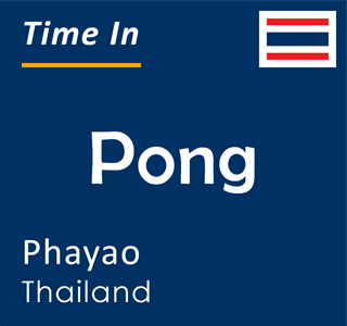 Current time in Pong, Phayao, Thailand