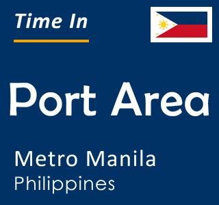 Current time in Port Area, Metro Manila, Philippines