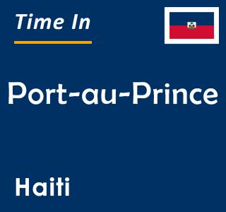 Current time in Port-au-Prince, Haiti