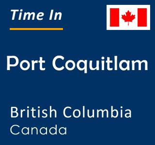 Current time in Port Coquitlam, British Columbia, Canada