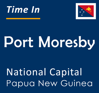 Current time in Port Moresby, National Capital, Papua New Guinea
