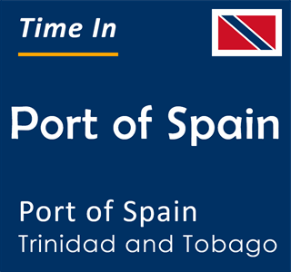 Current time in Port of Spain, Port of Spain, Trinidad and Tobago
