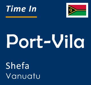 Current time in Port-Vila, Shefa, Vanuatu