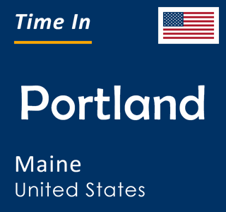 Current time in Portland, Maine, United States