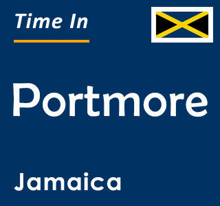 Current time in Portmore, Jamaica