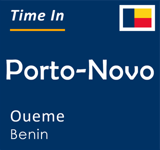 Current time in Porto-Novo, Oueme, Benin