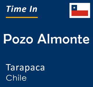 Current time in Pozo Almonte, Tarapaca, Chile