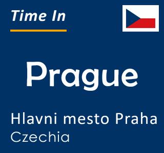 Current time in Prague, Hlavni mesto Praha, Czechia