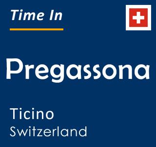 Current time in Pregassona, Ticino, Switzerland