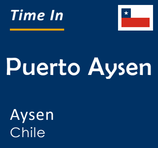 Current time in Puerto Aysen, Aysen, Chile