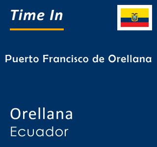 Current time in Puerto Francisco de Orellana, Orellana, Ecuador