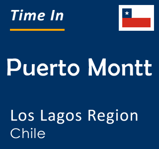 Current time in Puerto Montt, Los Lagos Region, Chile