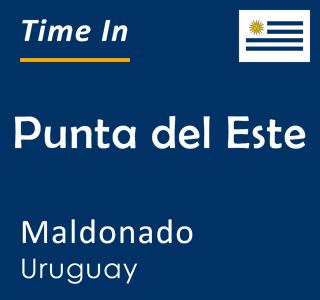 Current time in Punta del Este, Maldonado, Uruguay