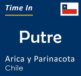 Current time in Putre, Arica y Parinacota, Chile