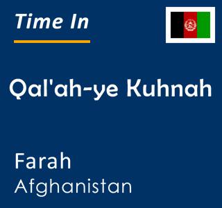 Current time in Qal'ah-ye Kuhnah, Farah, Afghanistan