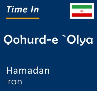 Current time in Qohurd-e `Olya, Hamadan, Iran