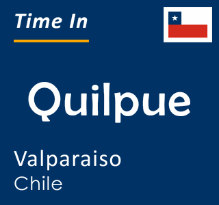 Current time in Quilpue, Valparaiso, Chile