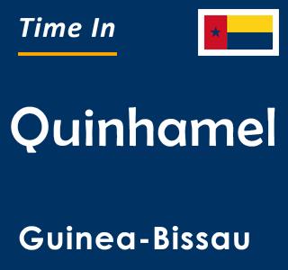 Current time in Quinhamel, Guinea-Bissau