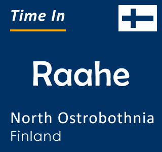 Current time in Raahe, North Ostrobothnia, Finland