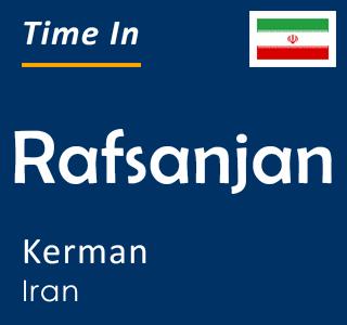Current time in Rafsanjan, Kerman, Iran