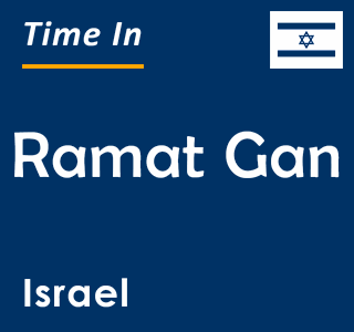Current time in Ramat Gan, Israel