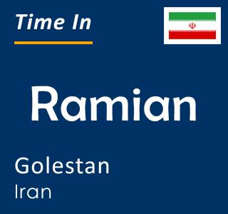Current time in Ramian, Golestan, Iran