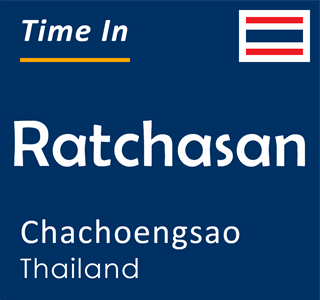Current time in Ratchasan, Chachoengsao, Thailand