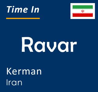 Current time in Ravar, Kerman, Iran
