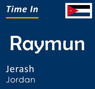Current time in Raymun, Jerash, Jordan