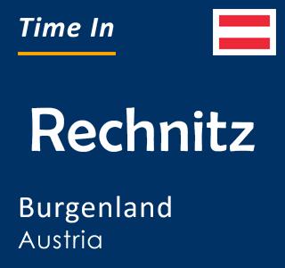 Current time in Rechnitz, Burgenland, Austria
