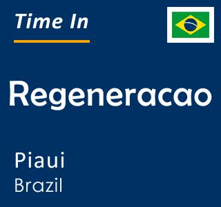 Current time in Regeneracao, Piaui, Brazil