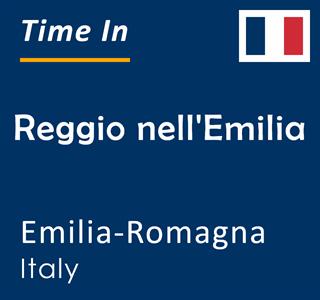Current time in Reggio nell'Emilia, Emilia-Romagna, Italy