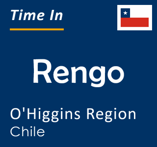 Current time in Rengo, O'Higgins Region, Chile