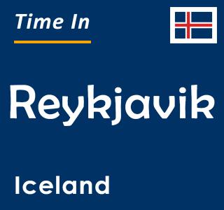 Current time in Reykjavik, Iceland