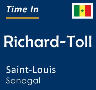Current time in Richard-Toll, Saint-Louis, Senegal
