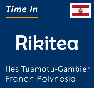 Current time in Rikitea, Iles Tuamotu-Gambier, French Polynesia