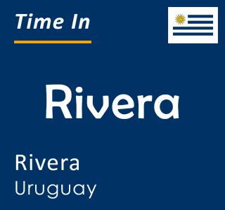 Current time in Rivera, Rivera, Uruguay