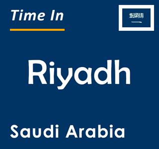 Current time in Riyadh, Saudi Arabia