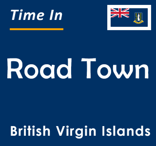 Current time in Road Town, British Virgin Islands