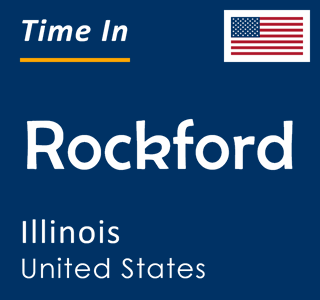 Current time in Rockford, Illinois, United States
