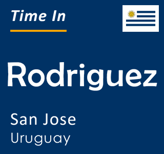 Current time in Rodriguez, San Jose, Uruguay