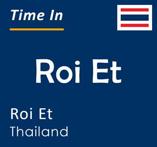 Current time in Roi Et, Roi Et, Thailand