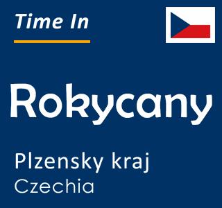 Current time in Rokycany, Plzensky kraj, Czechia