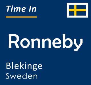 Current time in Ronneby, Blekinge, Sweden