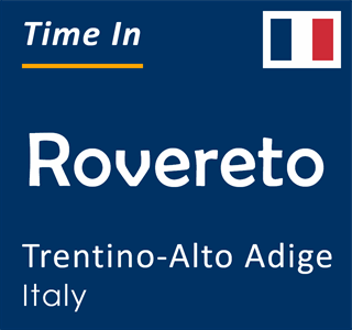 Current time in Rovereto, Trentino-Alto Adige, Italy
