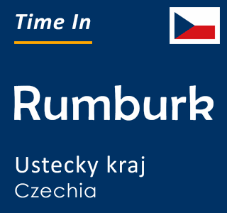 Current time in Rumburk, Ustecky kraj, Czechia
